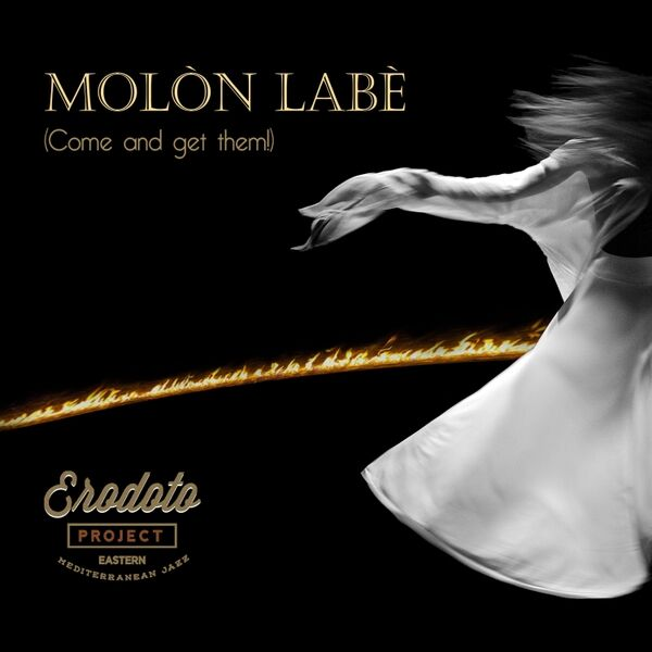 Cover art for Molòn Labè (Come and Get Them!)